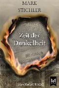 Cover-Bild zu Stichler, Mark: Zeit der Dunkelheit