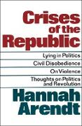 Cover-Bild zu Crises of the Republic (eBook) von Arendt, Hannah