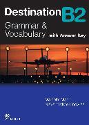 Cover-Bild zu B2: Destination B2 Intermediate Student Book +key - Destination - Grammar and Vocabulary von Mann, Malcolm