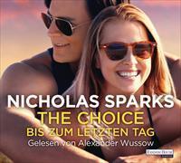 Cover-Bild zu The Choice - Bis zum letzten Tag von Sparks, Nicholas