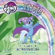 Cover-Bild zu eBook My Little Pony - Trixie und der Wahnsinnstrick