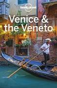 Cover-Bild zu Lonely Planet, Lonely Planet: Lonely Planet Venice & the Veneto (eBook)