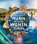 Cover-Bild zu Planet, Lonely: Lonely Planet Wann am besten wohin Europa