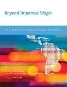 Cover-Bild zu Beyond Imported Magic von Medina, Eden (Hrsg.)