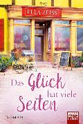 Cover-Bild zu Das Glück hat viele Seiten von Zeiss, Ella