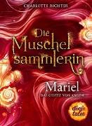 Cover-Bild zu Richter, Charlotte: Die Muschelsammlerin. Mariel - Das Gesetz von Amlon (eBook)