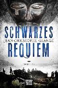 Cover-Bild zu Schwarzes Requiem von Grangé, Jean-Christophe