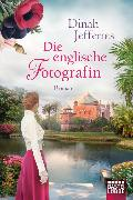 Cover-Bild zu Die englische Fotografin von Jefferies, Dinah