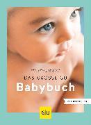 Cover-Bild zu Das große GU Babybuch von Praun, Manfred