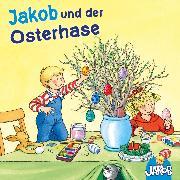 Cover-Bild zu eBook Jakob und der Osterhase