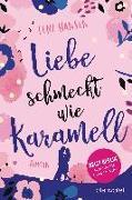 Cover-Bild zu Liebe schmeckt wie Karamell von Hansen, Lene