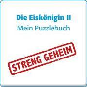 Cover-Bild zu Die Eiskönigin 2 - Mein Puzzlebuch von Teller, Laura