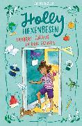 Cover-Bild zu Holly Hexenbesen zaubert Chaos in der Schule (eBook) von Kuenzler, Lou