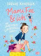Cover-Bild zu Mami Fee & ich - Die zauberhafte Geburtstagsparty (eBook) von Kinsella, Sophie