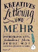 Cover-Bild zu Kreatives Lettering und mehr von Kirkendall, Gabri Joy
