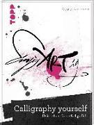 Cover-Bild zu Calligraphy yourself von Artmann, Sigrid