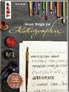 Cover-Bild zu Neue Wege zur Kalligraphie von Lux, Andreas