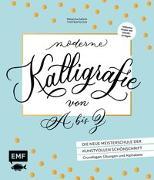 Cover-Bild zu Moderne Kalligrafie von A bis Z - Die neue Meisterschule der kunstvollen Schönschrift von Safarik, Natascha