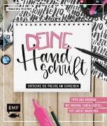 Cover-Bild zu Deine Handschrift - Entdecke die Freude am Schreiben: Tipps und Übungen vom Einkaufszettel bis zum Handlettering von Feistner, Franziska