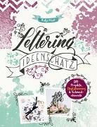 Cover-Bild zu Lettering Ideenschatz von Haas, Katja