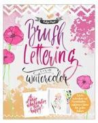 Cover-Bild zu Brushlettering & Watercolor von Haas, Katja