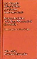 Cover-Bild zu Briefwechsel über 'Die Neue Wissenschaft der Politik von Voegelin, Eric