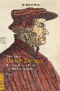 Cover-Bild zu Ulrich Zwingli (eBook) von Opitz, Peter