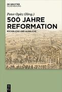 Cover-Bild zu 500 Jahre Reformation (eBook) von Opitz, Peter (Hrsg.)