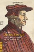 Cover-Bild zu Ulrich Zwingli von Opitz, Peter