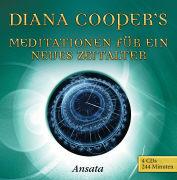 Cover-Bild zu Meditationen für ein neues Zeitalter von Cooper, Diana