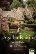 Cover-Bild zu Agatha Raisin und der tote Richter/Agatha Raisin und der tote Tierarzt von Beaton, M. C.