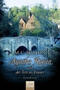 Cover-Bild zu Agatha Raisin und der Tote im Wasser von Beaton, M. C.