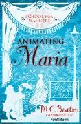 Cover-Bild zu Animating Maria (eBook) von Beaton, M. C.