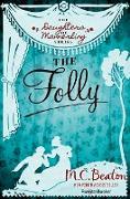 Cover-Bild zu The Folly (eBook) von Beaton, M. C.