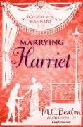 Cover-Bild zu Marrying Harriet (eBook) von Beaton, M. C.