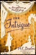 Cover-Bild zu The Intrigue (eBook) von Beaton, M. C.