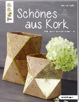 Cover-Bild zu Schönes aus Kork von Pypke, Susanne