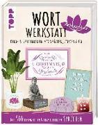 Cover-Bild zu Wortwerkstatt Achtsamkeit, Deko- & Geschenkideen mit Sprüchen, Zitaten & Co von Pypke, Susanne