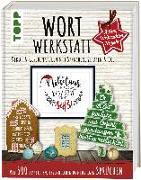 Cover-Bild zu Wortwerkstatt - Advent, Weihnachten & Neujahr, Deko- & Geschenkideen mit Sprüchen, Zitaten & Co von Pypke, Susanne