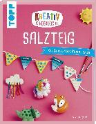 Cover-Bild zu Kreativ kinderleicht Salzteig von Pypke, Susanne