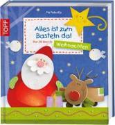 Cover-Bild zu Alles ist zum Basteln da - Weihnachten von Pedevilla, Pia