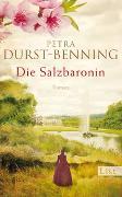 Cover-Bild zu Die Salzbaronin von Durst-Benning, Petra