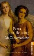 Cover-Bild zu Die Zuckerbäckerin von Durst-Benning, Petra