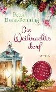 Cover-Bild zu Das Weihnachtsdorf von Durst-Benning, Petra