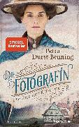 Cover-Bild zu Die Fotografin - Die Zeit der Entscheidung von Durst-Benning, Petra