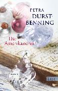 Cover-Bild zu Die Amerikanerin (eBook) von Durst-Benning, Petra