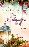 Cover-Bild zu Das Weihnachtsdorf (eBook) von Durst-Benning, Petra