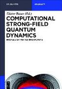 Cover-Bild zu Computational Strong-Field Quantum Dynamics (eBook) von Bauer, Dieter (Hrsg.)