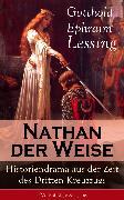 Cover-Bild zu Nathan der Weise: Historiendrama aus der Zeit des Dritten Kreuzzugs (eBook) von Lessing, Gotthold Ephraim
