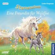 Cover-Bild zu Sternenschweif (Folge 50): Eine Freundin für Waldfee von Chapman, Linda